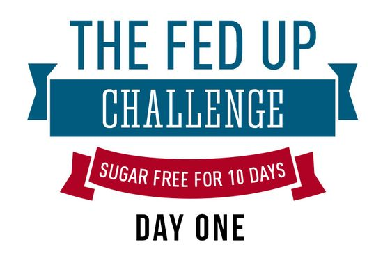 Fed-Up-ChallengeDAYONE